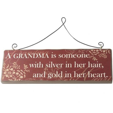 A Grandma Is....Sign