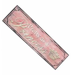 Pretty as a Princess shabby chic sign
