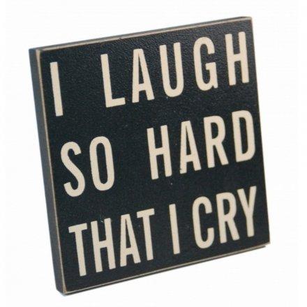 I Laugh So Hard That I Cry Magnet Coaster