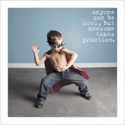 Awesome Takes Practice Greeting Card