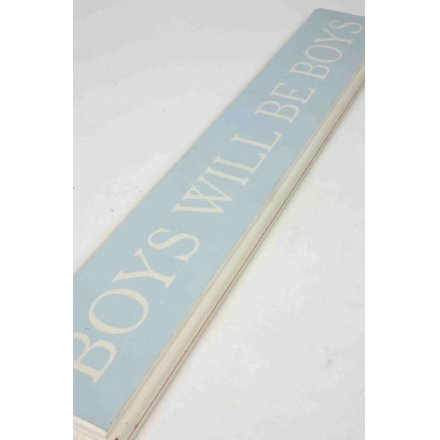 Blue Boys Will Be Boys Sign