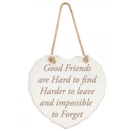Good Friends Are Hard To Find Wooden Sign