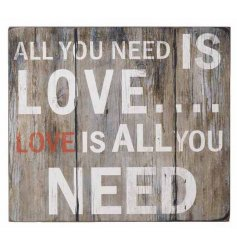All you need is love...Love is all you need...