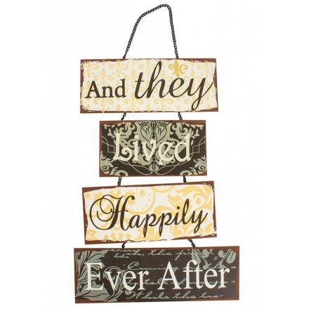 And They Lived Happily.. Hanging Metal Sign
