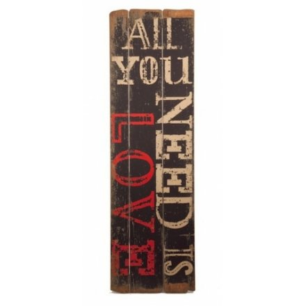 Distressed All You Need Is Love Sign