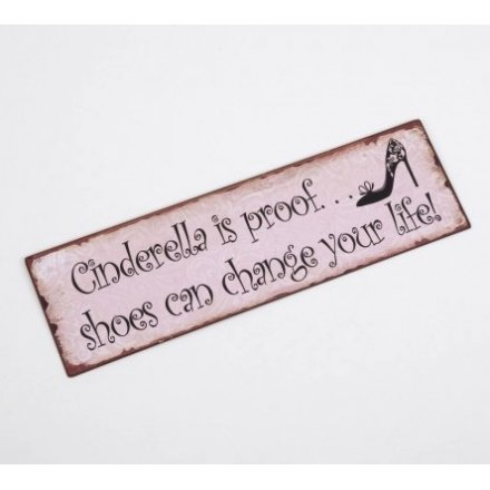 Cinderella is Proof Iron Sign