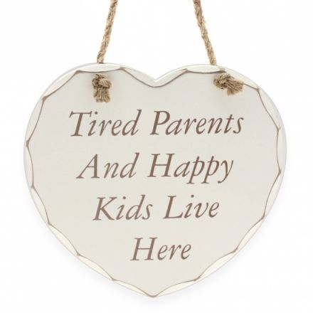 Tired Parents Happy Kid - Plaque