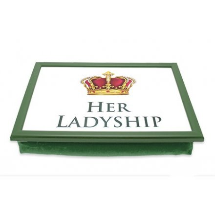 Her Ladyship Laptray