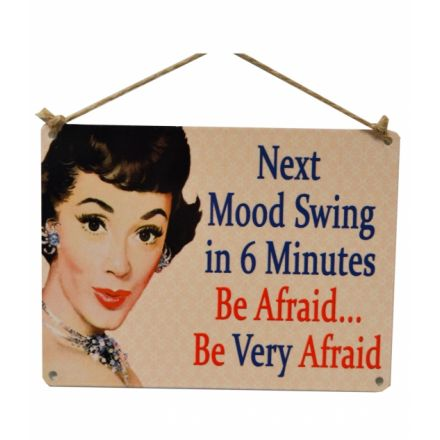 Next Mood Swing Vintage Metal Sign