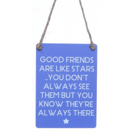 Good Friends Stars Mini Metal Sign