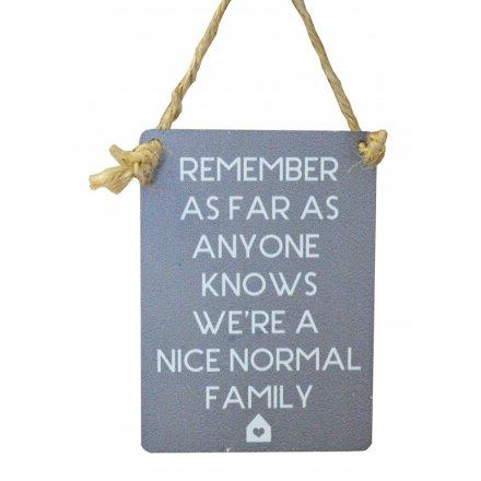 Nice Normal Family Mini Metal Sign