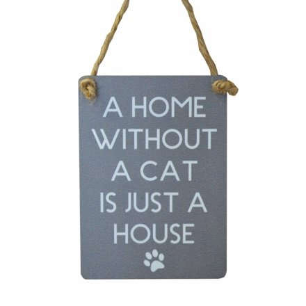 Home Without A Cat Mini Grey Metal Sign