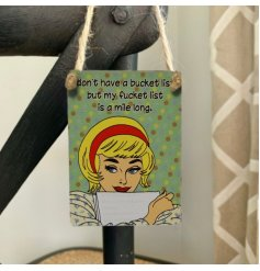 A comical inspired mini metal hanging sign with a retro inspired decal and humorous text