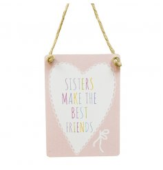 A pastel pink toned hanging mini metal sign featuring added colourful text and a sweet Sister theme