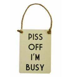 Humorous mini metal dangler sign new and exclusive to Rosefields