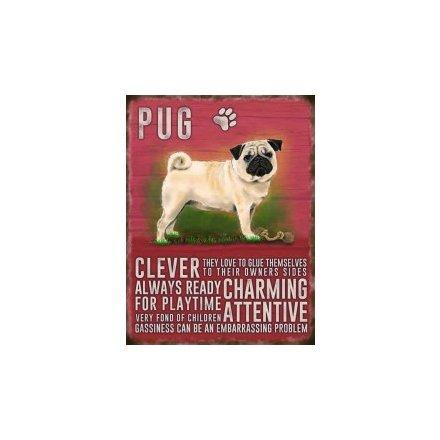Metal Dog Sign - Pug