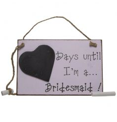 A pink bridesmaid countdown chalkboard with a shabby chic finish.