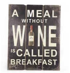 Rustic wooden sign with humorous Wine quote