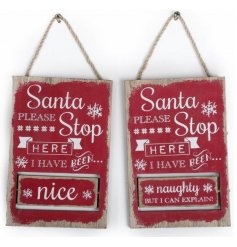 Santa Please Stop Here I Have Been...naughty or nice rotating sign.
