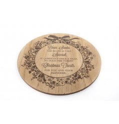 A stylish wooden treat board with a poem for Santa. Ideal for festive treats during Christmas.