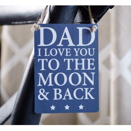 Dad Love You To The Moon & Back mini metal sign. Lovely gift for many occasions.