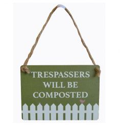 A humorous garden sign with jute string to hang. A lovely gift for many occasions.