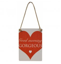 A chic Good Morning Gorgeous sentiment sign in red and white with jute string.