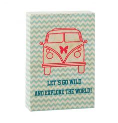 Lets Go Wild wooden block sign with camper van print