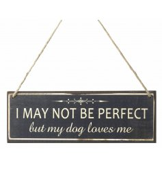 Hanging wooden sign with popular Dog loves me text