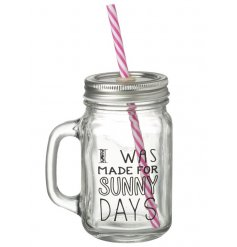 A popular mason drinking glass jar with straw and sunny days slogan