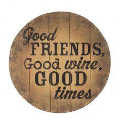 Good Friends Good Wine Sign