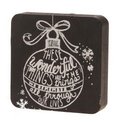 These wonderful things are the things we remember all through our lives. Shabby chic bauble sign.