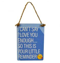 Exclusive mini dangler emoticon sign. I can't say I love you enough so this is your little reminder.