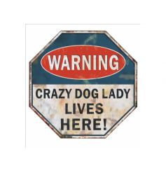 Road sign style plaque with humorous text