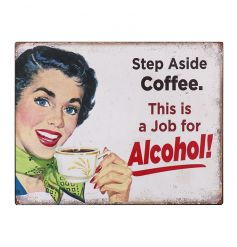 Humorous metal wall plaque with Alcohol text and vintage design