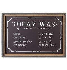 A rustic style chalkboard sign to be ticked daily. A unique, fun and interactive home accessory.