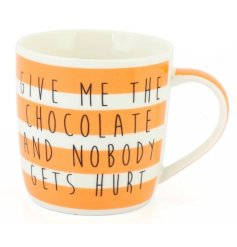 Give Me The Chocolate Mug