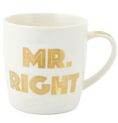 A chic gold and white slogan mug with 'Mr Right' text.