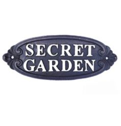 A charming iron Secret Garden sign. Display on your shed, gate or in your garden for an enchanting welcome.