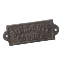 A cheeky cast iron sign. A novel gift item and home decoration.