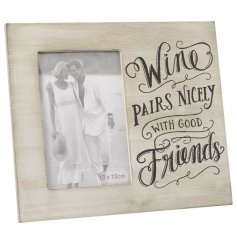 Wine pairs nicely with good friends. A stylish slogan photo frame.