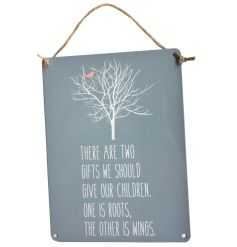 A chic metal sign with chunky rope hanger and a beautiful slogan.