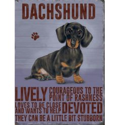 An adorable metal sign with a sweet sitting Dachshund dog and matching text