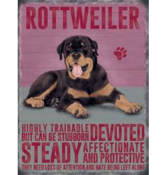 An adorable metal sign with a sweet sitting Rottweiler dog and matching text