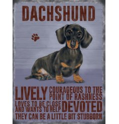 An adorable metal sign with a sweet sitting Dachshund