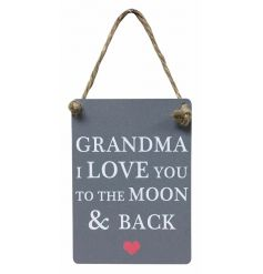 Grandma I love you to the moon & back. An exclusive mini metal sign with jute string hanger.