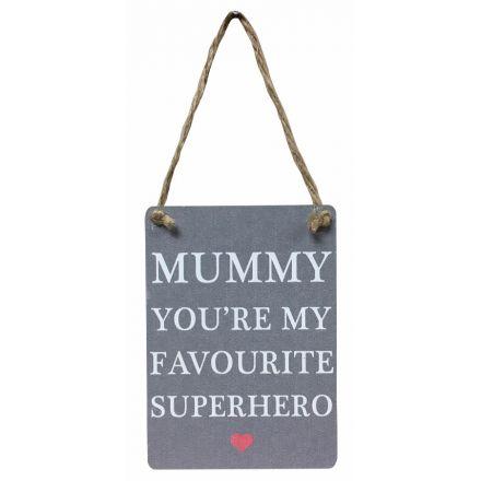 Favourite Superhero Mini Metal Sign - Mum