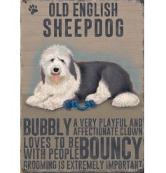 An adorable mini metal sign with Old English Sheep dog image and characteristics.