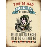 Buy our popular Mad Bonkers sign in our new large size. A fabulous feature for the wall at home.