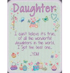 Kind worded large metal sign, perfect for that perfect daughter